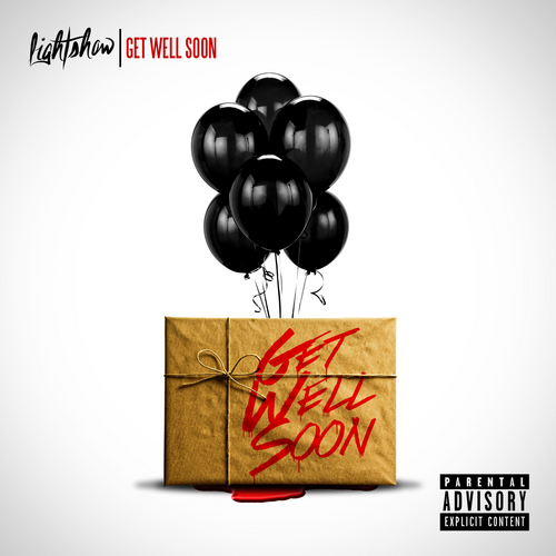 lightshow-get-well-soon-mixtape-hosted-by-dj-lean-dj-easy-HHS1987-2013